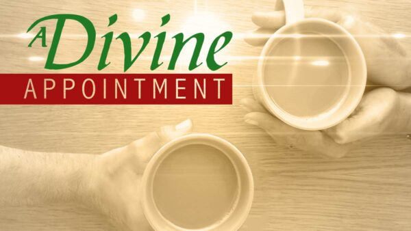 A Divine Appointment