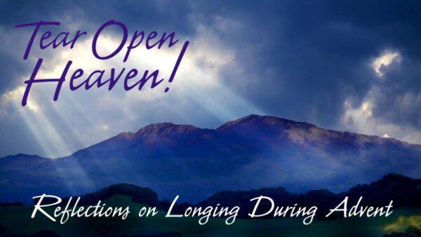 Tear Open Heaven!
