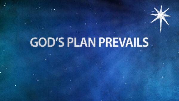 God's Plan Prevails Image